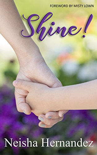 SHINE: A Mom's Guide To Helping Her Daughter Find & Follow Her Dreams cover