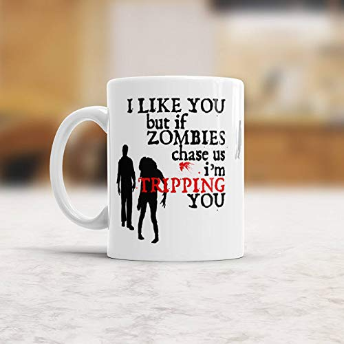 Zombie apocalypse mug Walking dead funny coffee mug with saying I like you but if zombies