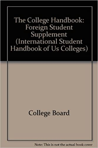 The College Handbook Foreign Student Supplement 1997 (INTERNATIONAL STUDENT HANDBOOK OF US COLLEGES)