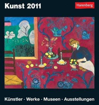 Kunst 2011: Harenberg Tageskalender. Künstler - Werke - Museen - Ausstellungen