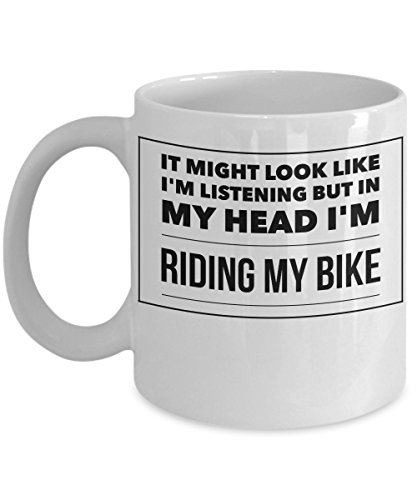 Funny Cycling Mug - It Might Look Like I'm Listening But In My Head I'm Riding My Bike - 11oz White Ceramic Coffee Cup
