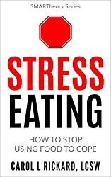 Stress Eating: How to Stop Using Food to Cope