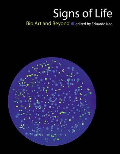 Signs of Life: Bio Art and Beyond (Leonardo)