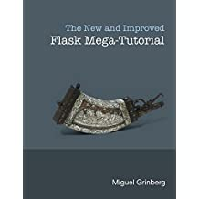 The New And Improved Flask Mega-Tutorial (English Edition)