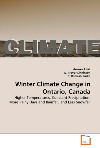 Winter Climate Change in Ontario, Canada: Higher Temperatures, Constant Precipitation, More Rainy Days and Rainfall, and Less Snowfall