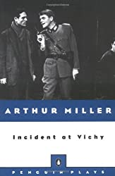 Incident at Vichy: A Play