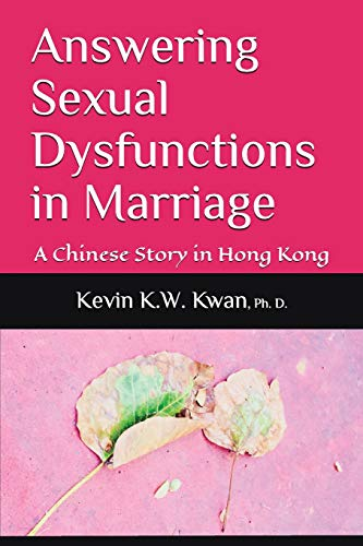 Answering Sexual Dysfunctions in Marriage: A Chinese Story in Hong Kong