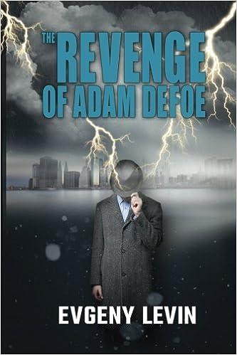 The Revenge of Adam Defoe: Amazon.es: Levin, Evgeny: Libros en idiomas extranjeros