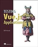 Testing Vue.js Applications