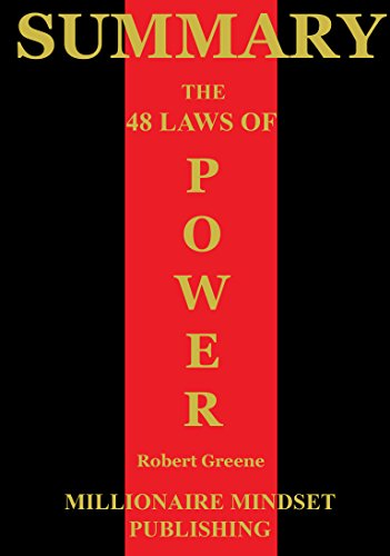 Summary: The 48 Laws of Power by Robert Greene | Key Ideas in 1 Hour or Less
