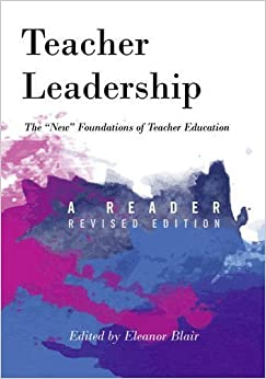 Book Teacher Leadership: The ??New?? Foundations of Teacher Education. A Reader - revised edition (Counterpoints) (2016-03-30)
