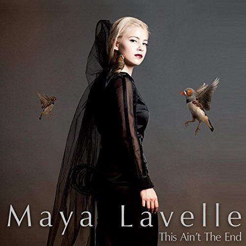 Maya Re Maya Bengali Song Download: Amazon.com: This Ain't The End: Maya Lavelle: MP3 Downloads