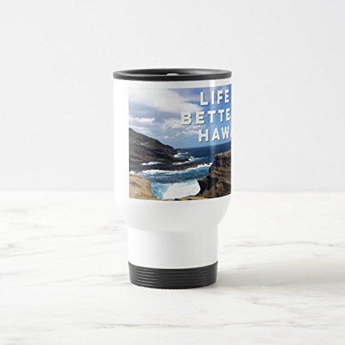 White Mug Hawaii (Feddiy Tumbler-Stainless Steel Travel Mug,14 oz Funny Coffee Mug-Life Is Better In Hawaii White 14 oz)