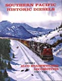 img - for Southern Pacific Historic Diesels Volume 8: ALCO Roadswitcher Locomotives book / textbook / text book