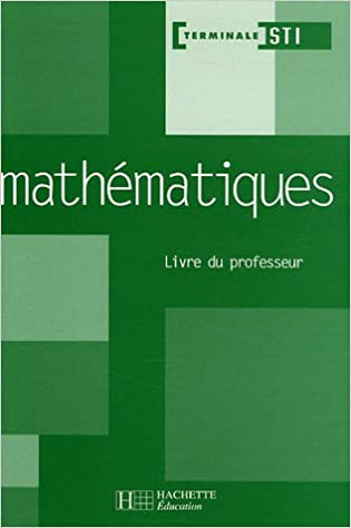 Livres gratuits en ligne Mathématiques Tle STI pdf epub