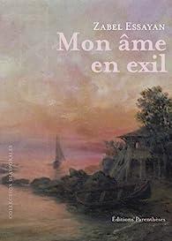 Mon âme en exil par Zabel Essayan