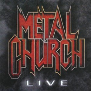 Live: Metal Church by Nuclear Blast Americ