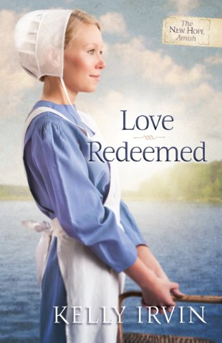 Love Redeemed (The New Hope Amish Book 2)