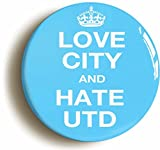 LOVE CITY AND HATE UTD BADGE BUTTON PIN (1inch/25mm diameter) MANCHESTER by Pin It On