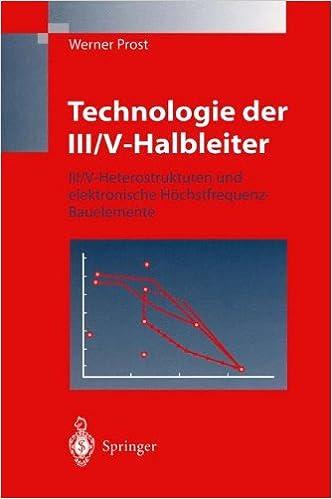 Book Technologie der III/V-Halbleiter: III/V-Heterostrukturen und elektronische Höchstfrequenz-Bauelemente (German Edition)