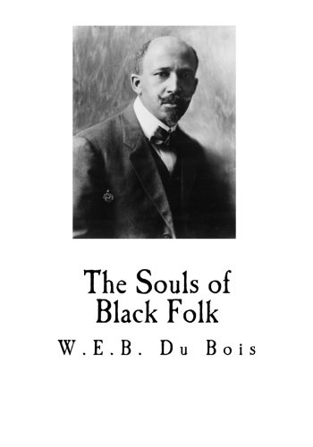 The Souls of Black Folk (W.E.B. Du Bois) PDF