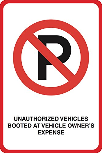 Aluminum Metal Unathorized Vehicles Booted At Vehicle Owners Expense Print No Parking Street Garage Parking Lot Office by iCandy Combat (Image #1)