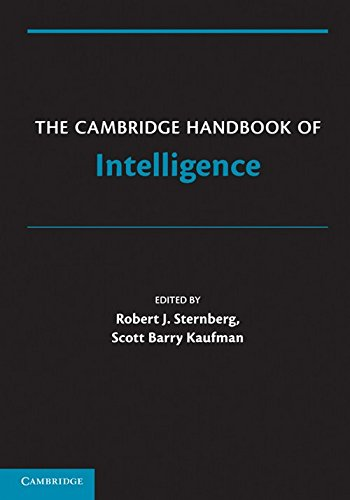 The Cambridge Handbook of Intelligence (Cambridge Handbooks in Psychology)