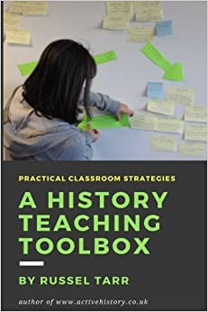 A History Teaching Toolbox: Practical Classroom Strategies Descargar ebooks PDF