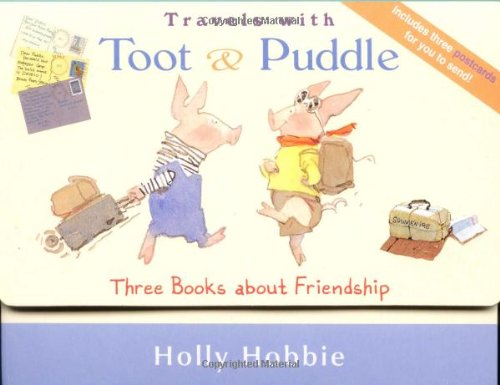 Travels with Toot & Puddle: Three Books About Friendship pdf epub
