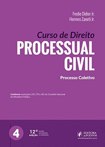 Curso de Direito Processual Civil: Processo Coletivo