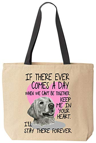 (BeeGeeTees Golden Retriever Tote If There Ever Comes A Day When We Can't Be Together Canvas Bag Black Handle Reusable)