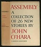 Assembly, John O'Hara, 0394415655