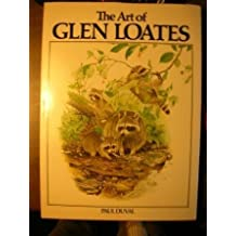 The Art of Glen Loates by Martin Glen Loates (1977-09-01)