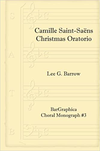 Camille Saint Saëns Christmas Oratorio