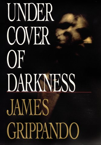 Under Cover Darkness James Grippando