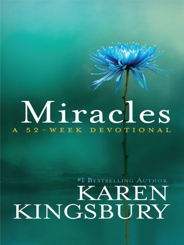 Miracles: A 52-Week Devotional (Thorndike Press Large Print Inspirational Series) ebook