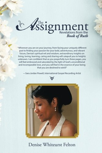 The Assignment: Revelations from the Book of Ruth