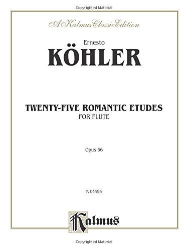 Twenty-five Romantic Etudes, Op. 66 (Kalmus Edition)