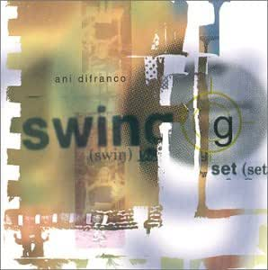 DIFRANCO ANI - SWING SET