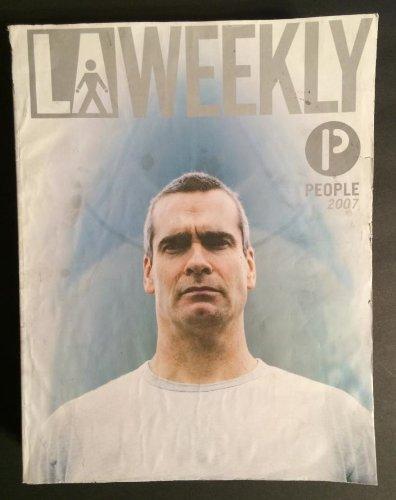 LA Weekly 2007 with Henry Rollins Ultra Rare 250 pages LA Weekly 3861 Sepulveda Culver City - 90230 Culver City