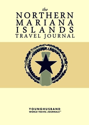 The Northern Mariana Islands Travel Journal