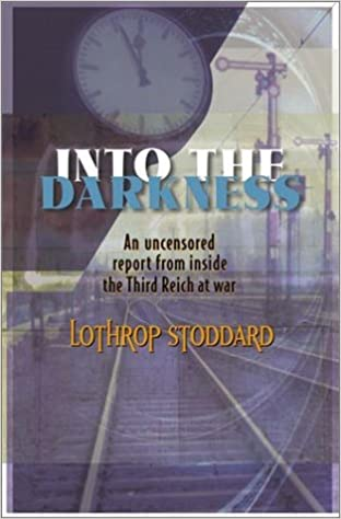 Amazon into the darkness 0009394825923 lothrop stoddard books into the darkness 2nd edition fandeluxe Choice Image