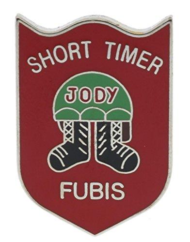 Short Timer Jody FUBIS Military Phrase Hat or Lapel pin HON14480