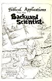 Biblical Applications from the Backyard Scientist, Jane Hoffman, 0961866365