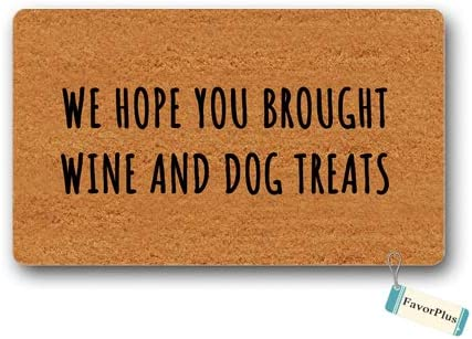 Doormat We Hope You Brought Wine and Dog Treat Doormat Outdoor Indoor Non Slip Decor Funny Floor Door Mat Area Rug for Entrance 15.7×23.6 inch