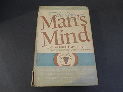 The Story of Man's Mind by George Humphrey- Enlarged 1932 Pint HC (1932 Issue)