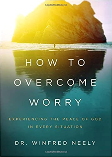 Image result for how to overcome worry neely