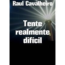 Tente realmente difícil (Portuguese Edition)