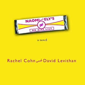 Naomi & Ely's No Kiss List Audiobook