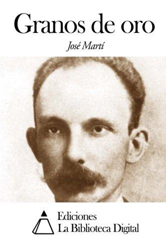 Granos de oro  [Marti, Jose] (Tapa Blanda)